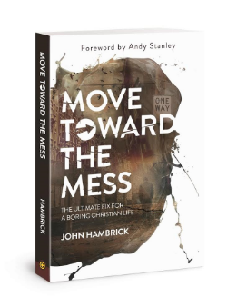 Move Towards the Mess